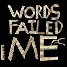 Words Fail